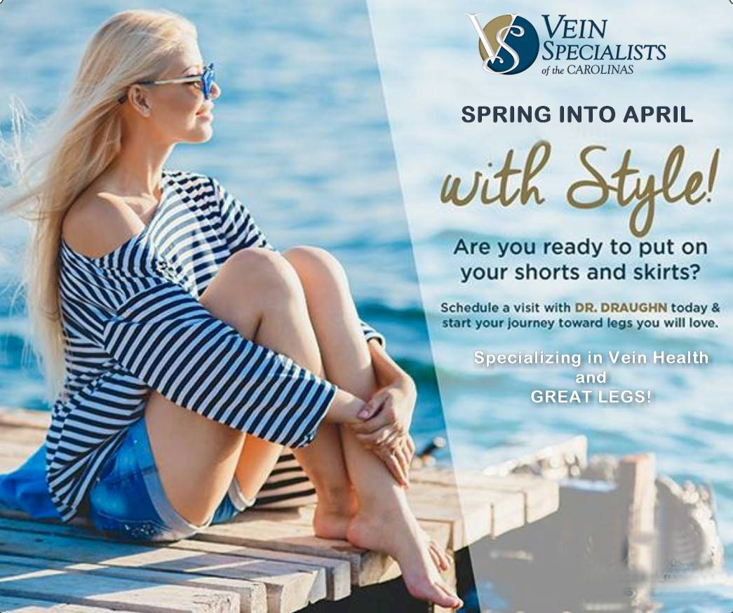 Spring is the perfect time to have your legs checked by a vein specialist!